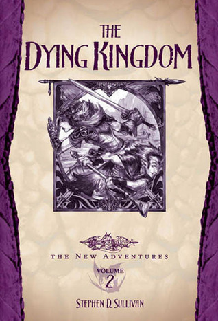 The Dying Kingdom Dragonlance The New Adventures