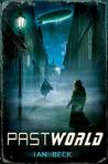 Pastworld