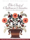 The Best of Baltimore Beauties: 95 Patterns for Album Blocks and Borders