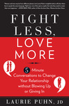 Fight Less, Love ...