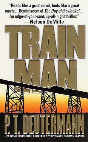 Train Man by P.T. Deutermann