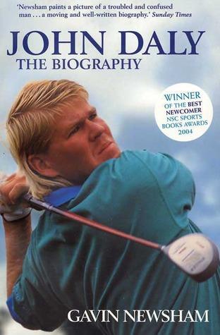 john daly the biography by gavin newsham