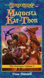 Maquesta Kar-Thon (Dragonlance: The Warriors, #2)