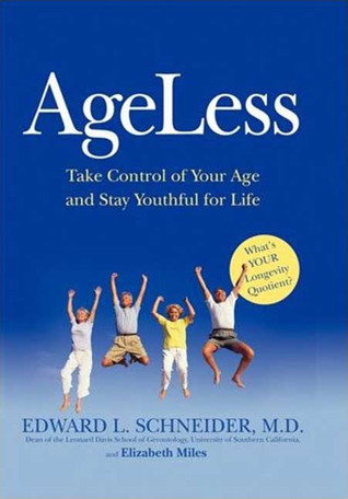 AgeLess: Take Control of Your Age and Stay Youthful for Life