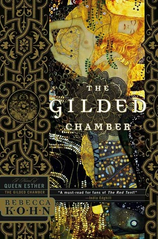 Gilded Chamber: A Novel of Queen Esther