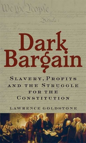 dark-bargain-slavery-profits-and-the-struggle-for-the-constitution