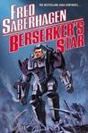 Berserker's Star (Berserker, #12)
