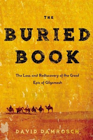 The Buried Book by David Damrosch