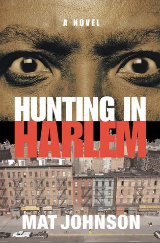 Hunting in Harlem by Mat Johnson