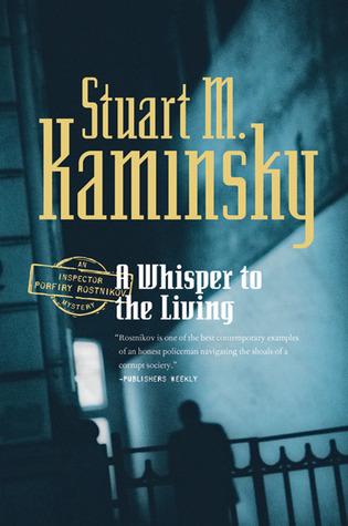 A Whisper to the Living by Stuart M. Kaminsky
