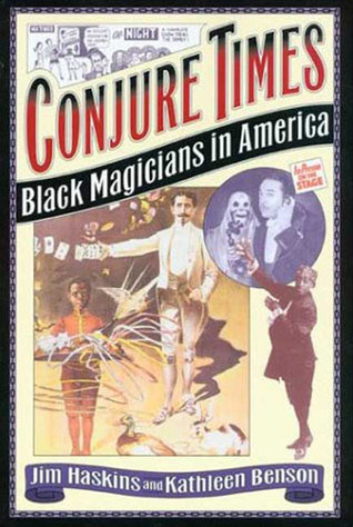 Conjure Times: The History of Black Magicians in America