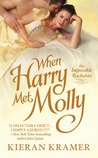 When Harry Met Molly by Kieran Kramer
