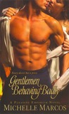 Gentlemen Behaving Badly (Pleasure Emporium, #2)