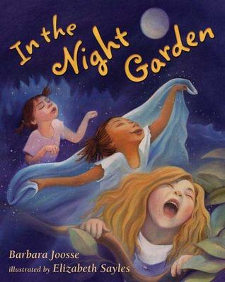 In the Night Garden by Barbara Joosse