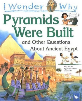 The Pyramids Were Built by Philip Steele