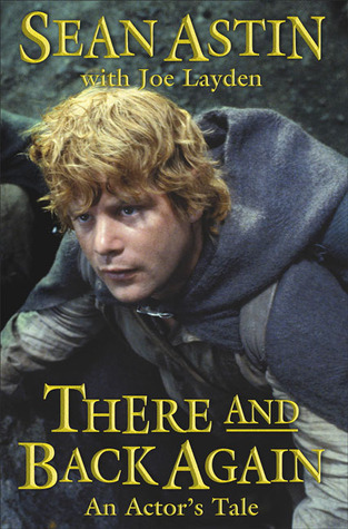 There and Back Again by Sean Astin