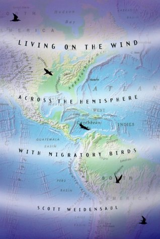 Living on the Wind: Across the Hemisphere with Migratory Birds EPUB