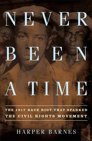 never-been-a-time-the-1917-race-riot-that-sparked-the-civil-rights-movement