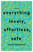 Everything Lovely, Effortle...