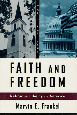 Faith and Freedom: Religious Liberty in America