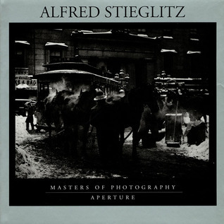 Alfred Stieglitz: Masters of Photography Series