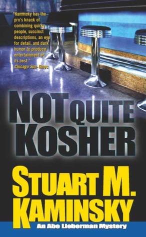 Not Quite Kosher by Stuart M. Kaminsky