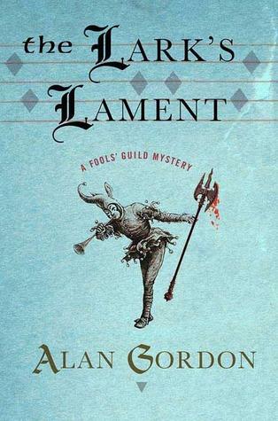 The Lark's Lament (Fools' Guild, #6)