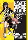 Hayate X Blade Vol 2 by Shizuru Hayashiya