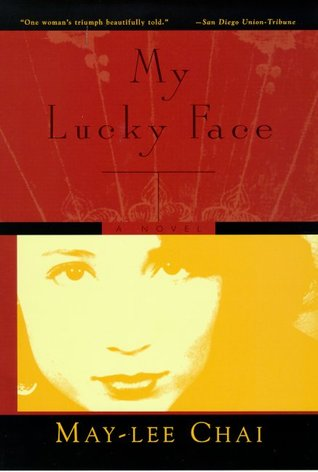 My Lucky Face by May-lee Chai