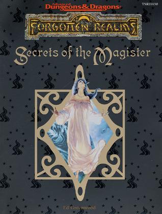 Secrets of the Magister: (Forgotten Realms)