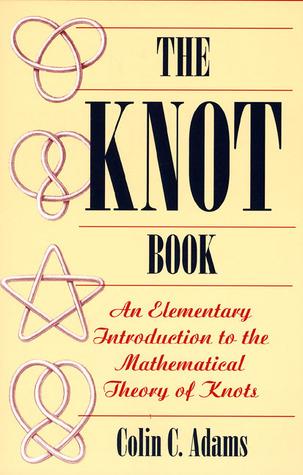 The Knot Book by Colin Conrad Adams