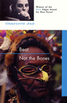 Beat Not The Bones (Paperback)
