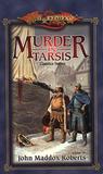Murder in Tarsis (Dragonlance: Classics, #1; Forgotten Realms: Mysteries, #3)