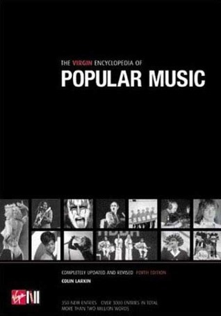 The Virgin Encyclopedia Of Popular Music (Concise 4th Edition)
