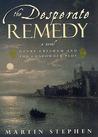 The Desperate Remedy: Henry Gresham and the Gunpowder Plot (Henry Gresham, #1)