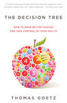 The Decision Tree: How to make better choices and take control of your health