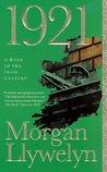 1921: The Great Novel of the Irish Civil War
