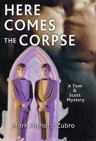 Here Comes the Corpse (Tom Mason and Scott Carpenter, #9)