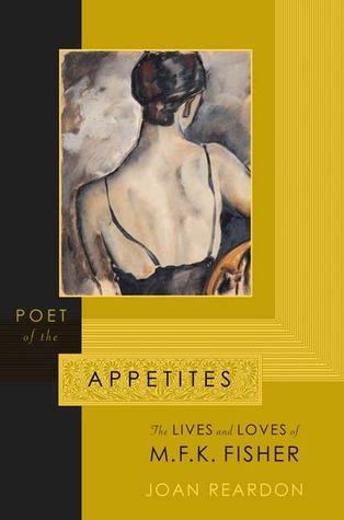 Poet of the Appetites by Joan Reardon