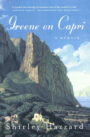 Greene on Capri by Shirley Hazzard
