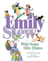 Emily Stew: With Some Side Dishes