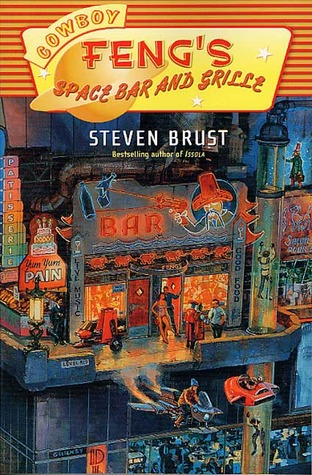 Cowboy Feng's Space Bar and Grille by Steven Brust