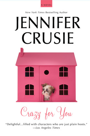 Crazy for You by Jennifer Crusie