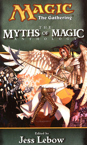 The Myths of Magic by Jess Lebow