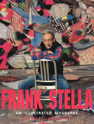 Frank Stella: An Illustrated Biography