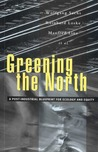 Greening the North: A Post-Industial Blueprint for Ecology and Equity