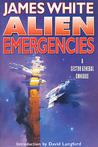 Alien Emergencies: A Sector General Omnibus (Sector General, #4-6)