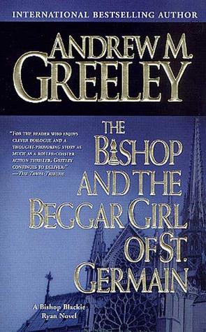 The Bishop and the Beggar Girl of St. Germain (Blackie Ryan, #13)