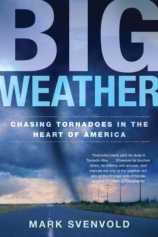 Big Weather by Mark Svenvold