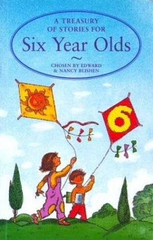 A Treasury of Stories for Six Year Olds